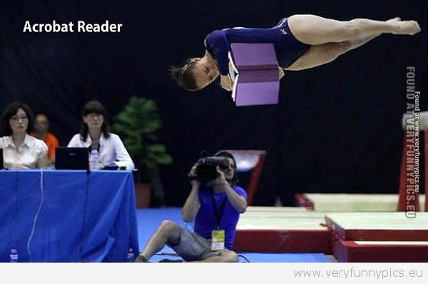 Funny Picture - Acrobat Reader