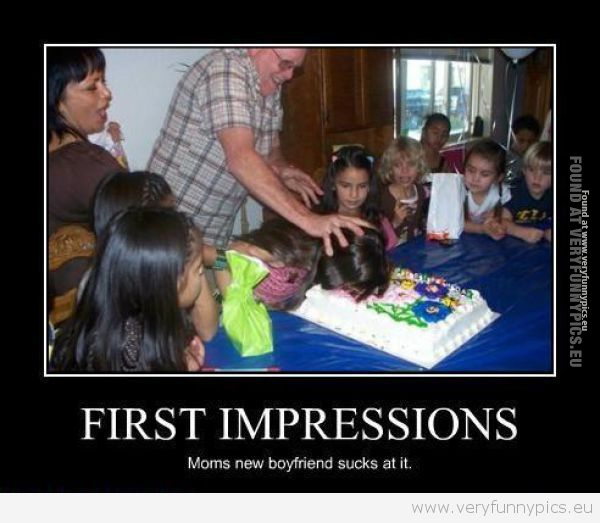 First Impressions Very Funny Pics