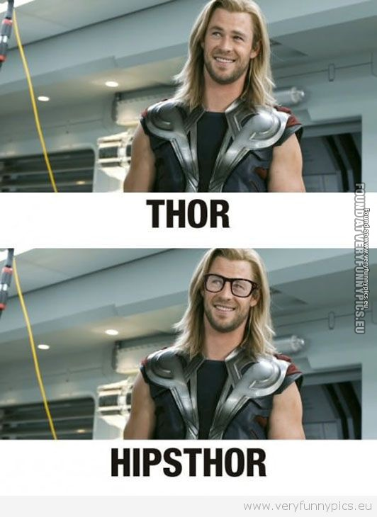 Funny Picture - Hipsthor