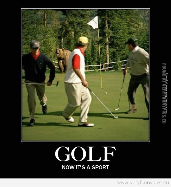 Golf. It really CAN be a sport