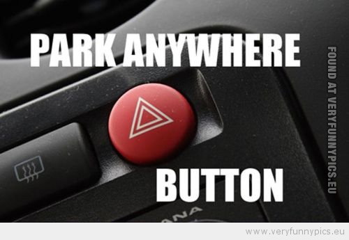 Funny Picture - Park anywhere button