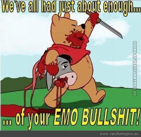 Funny Picture - Winnie the pooh ior emo bullshit