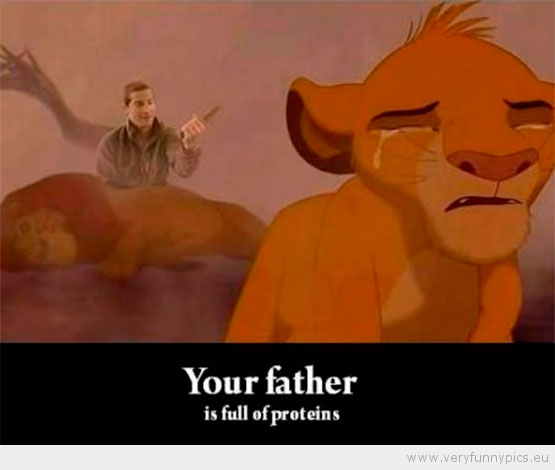 Funny Picture - Bear Grylls your father is full of proteins