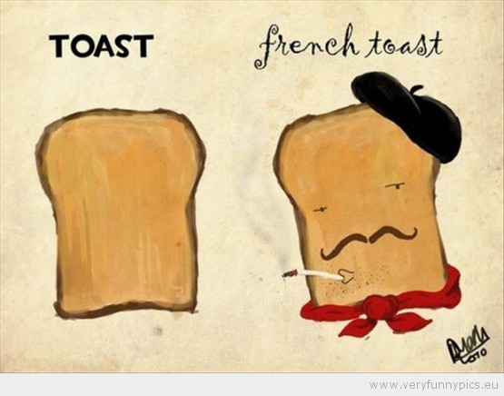Funny Picture - French toast