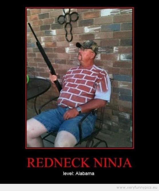 Funny Picture - Redneck ninja level alabama