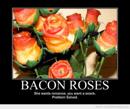 Funny Picture - Bacon roses