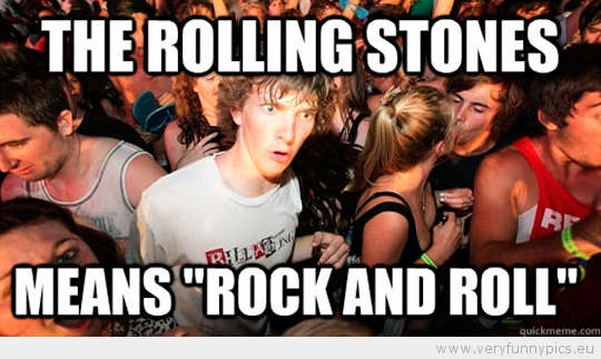 Funny Picture - Sudden Clarity Clarence - The rolling stones