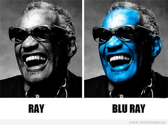 Funny Picture - Ray Charles VS Blue Ray Charles