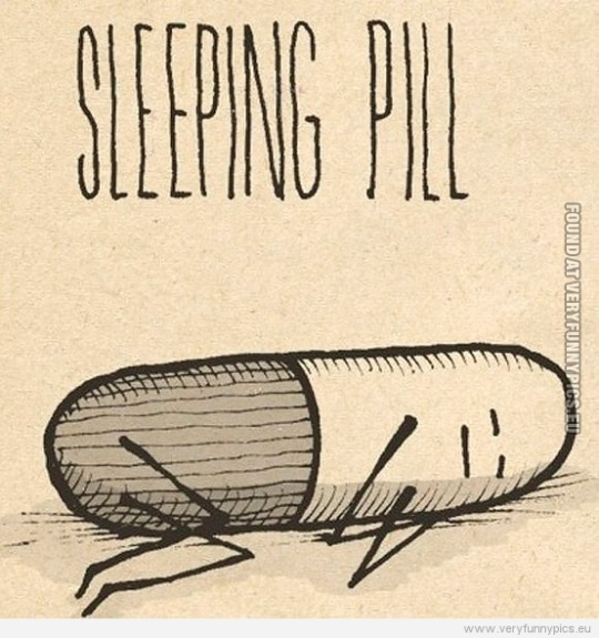 Funny Picture - Sleeping pill