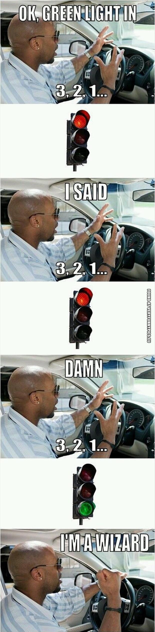 Funny Picture - I'm a wizzard at traffic lights