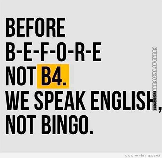 We Dont Speak Bingo Very Funny Pics