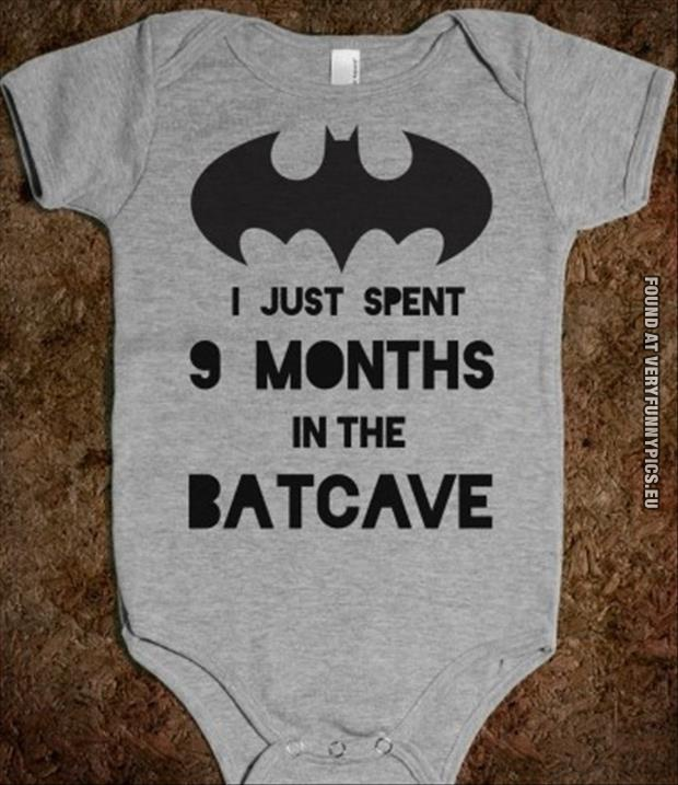 funny picture spent 9 month in the bat cave