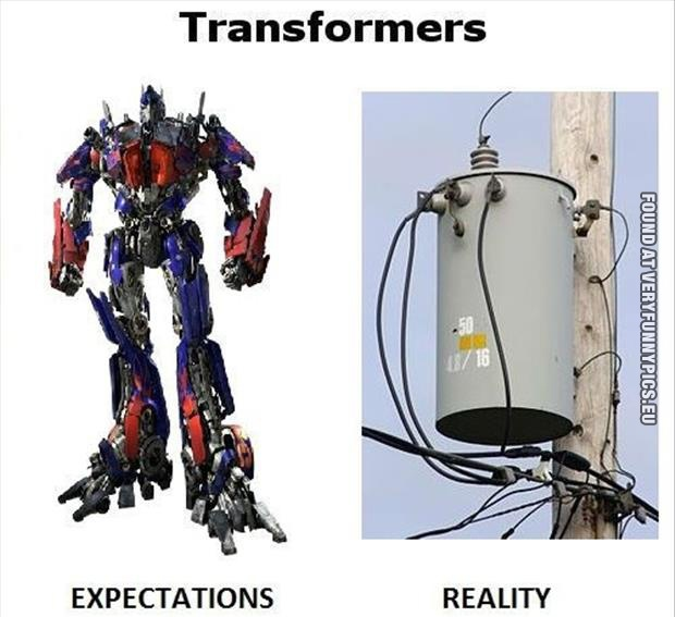 Transformers – Expectations VS reality