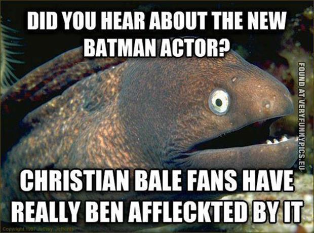 funny picture batman pun ben affleck