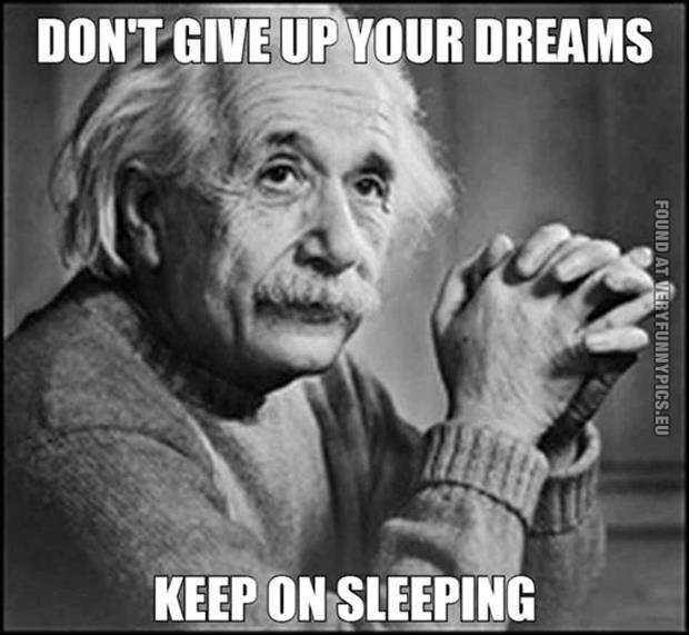 Don't give up your dreams