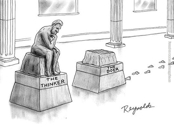 funny-pics-difference-between-a-thinker-and-a-doer