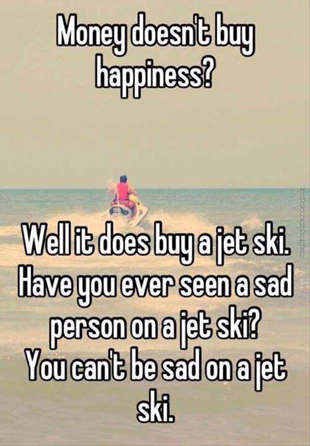 Money Doesnt Buy Happiness Very Funny Pics