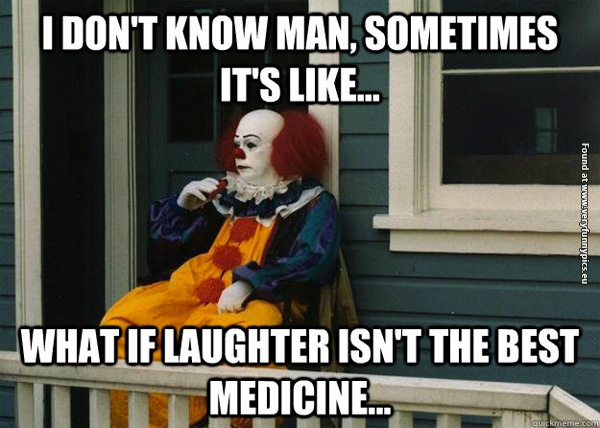 Questioning the Clown life