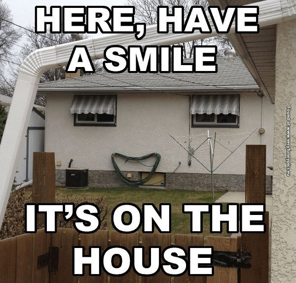 The happiest house in the universe