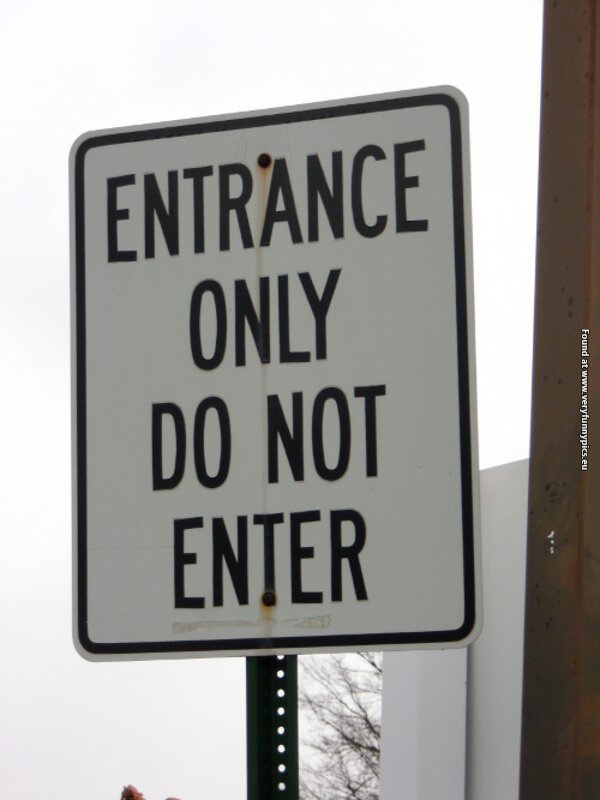 funny pictures entrance sign