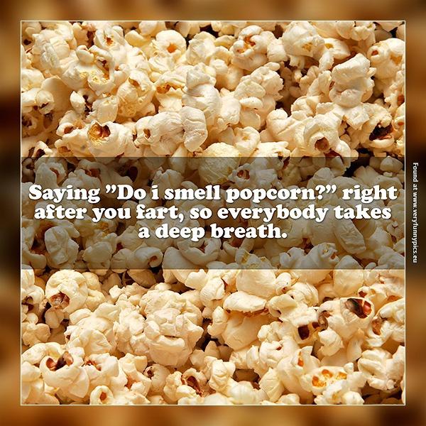 Do i smell popcorn?