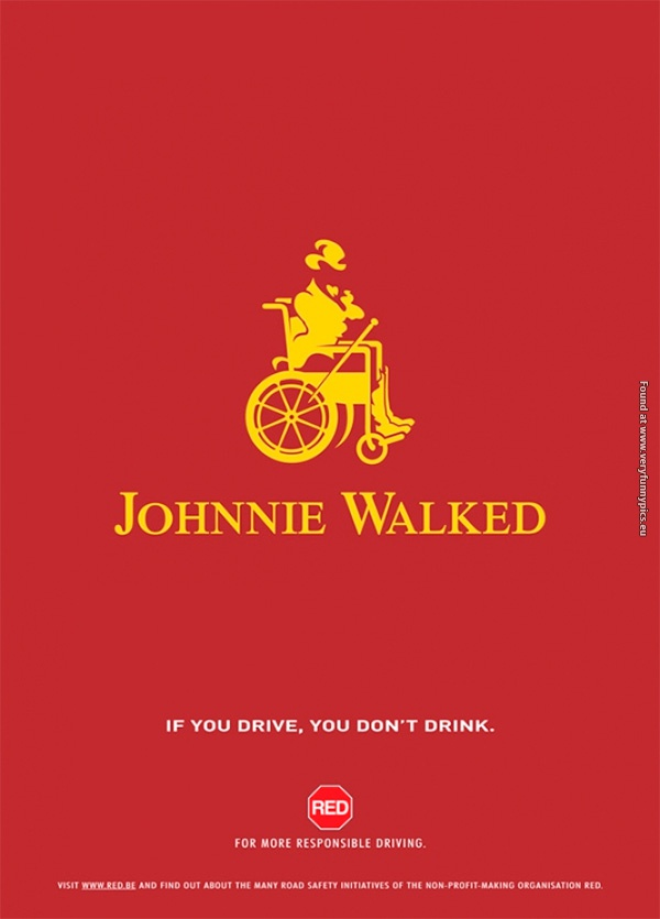Never drink and drive!