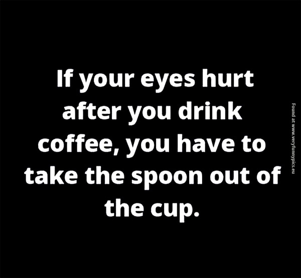 funny-pcitures-eyes-hurt-after-coffee