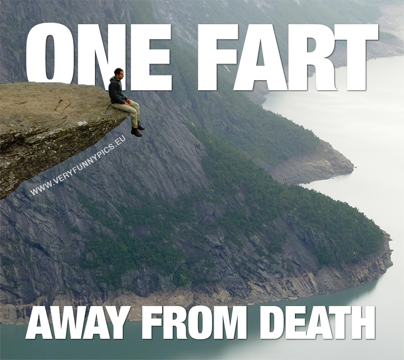 funny-pictures-fart-away-from-death