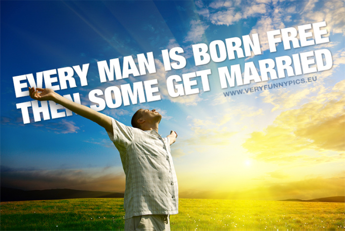 Every man is born free