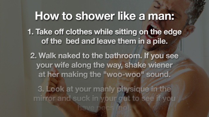 There are very big differences between men's and women's shower habits