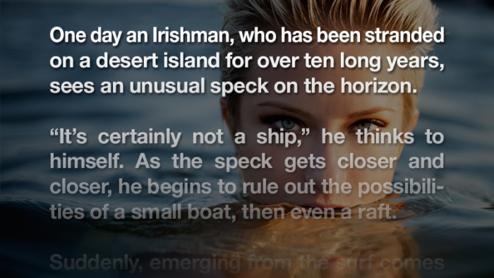 If you were stranded on a desert island, you would probably miss a lot of things