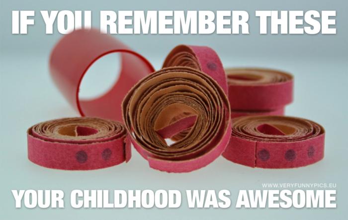 Do you remember the cap gun?