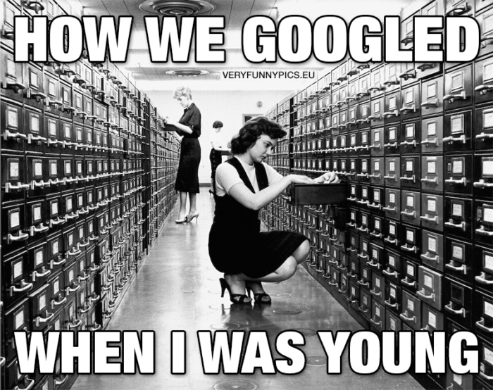 The search for knowledge was more physically demanding before Google
