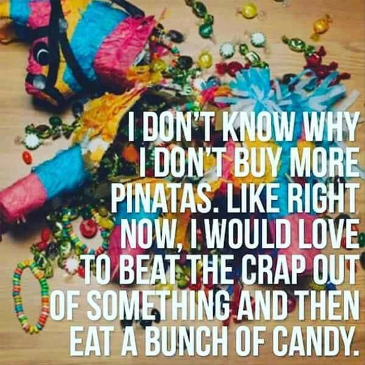 Funny quote about pinatas
