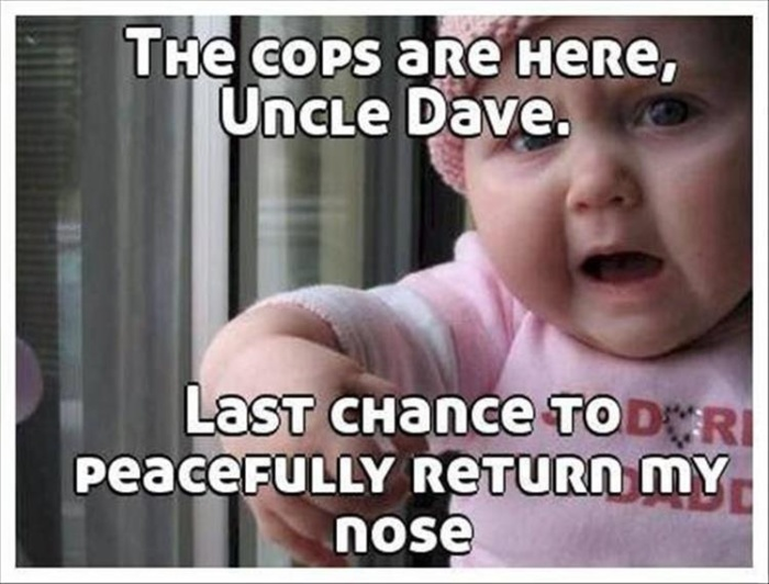Enough is enough, Uncle Dave…