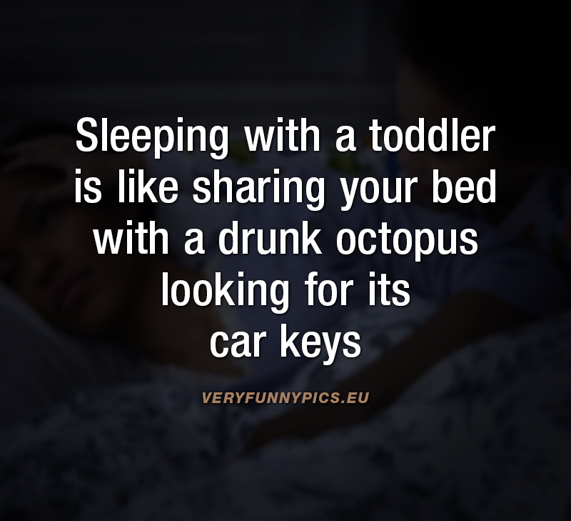 Funny qoute about sharing your bed with a toddler