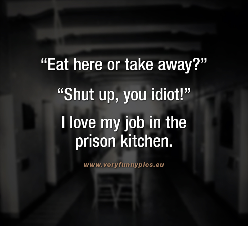 Funny quote about prison