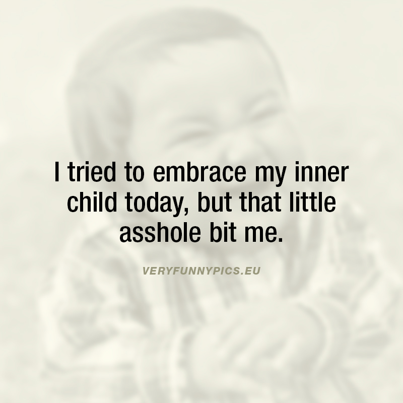 Funny quote about childhood